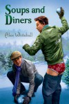 Soups and Diners - Alex Whitehall