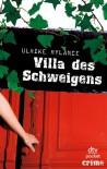Villa des Schweigens - Ulrike Rylance