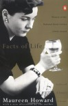 The Facts of Life - Maureen Howard