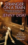 Stranger on a Train - Jenny Diski