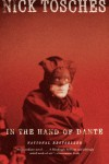 In the Hand of Dante: A Novel - Nick Tosches