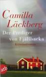 Der Prediger von Fjällbacka - Camilla Läckberg