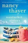 Nantucket Sisters: A Novel - Nancy Thayer