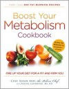 Boost Your Metabolism Cookbook: Fire Up Your Diet for a Fit and Firm You - Susan Irby