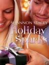Holiday Sparks - Savannah Richards, Shannon Stacey