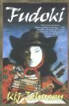 Fudoki - Kij Johnson