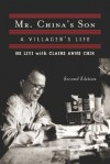 Mr. China's Son: A Villager's Life - Liyi He, Claire Anne Chik
