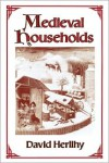 Medieval Households - David V. Herlihy