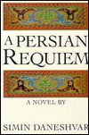 A Persian Requiem - Simin Daneshvar, سیمین دانشور, Roxane Zand