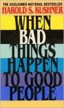 When Bad Things Happen to Good People (Mass Market) - Harold S. Kushner