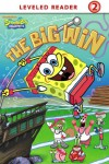 The Big Win (SpongeBob SquarePants) (Ready-To-Read Spongebob Squarepants - Level 2) - Nickelodeon