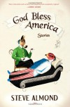 God Bless America: Stories - Steve Almond