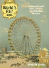 World's Fair Notes: A Woman Journalist Views Chicago's 1893 Columbian Exposition - Marian Shaw