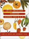 Latin American Cooking Across the U.S.A. - Himilce Novas