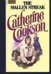 The Mallen Streak - Catherine Cookson