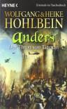 Anders. Der Thron von Tiernan  - Wolfgang Hohlbein, Heike Hohlbein