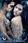 Once Bitten, Forever Burned - Eve Langlais, Stacey Kennedy