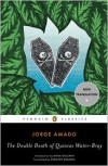 The Double Death of Quincas Water-Bray (Penguin Classics) - Jorge Amado, Gregory Rabassa, Rivka Galchen