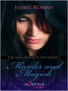 The Dark Desires of the Druids I: Murder and Magick - Isabel Roman