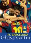FC Barcelona: Głos z szatni - Xavier Torres, Santi Padró