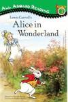 Lewis Carroll's Alice in Wonderland (Penguin Young Readers, L4) - Deborah Hautzig, Kathryn Rathke