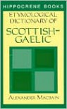 Etymological Dictionary Of Scottish Gaelic - Alexander MacBain