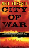 City of War - Neil Russell