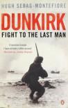 Dunkirk - Huge Sebag - Montefiore