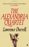 The Alexandria Quartet: Justine, Balthazar, Mountolive, Clea. - Lawrence Durrell