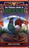 The People's Guide to Mexico - Carl Franz, Lorena Havens, Steve Rogers