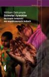 Dziewięć żywotów. Na tropie świętości we współczesnych Indiach - William Dalrymple