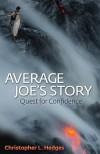Average Joe�s Story - Christopher L. Hedges