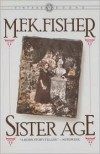 Sister Age - M.F.K. Fisher