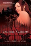 Vampire Academy (Vampire Academy, #1) - Richelle Mead