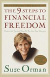 The 9 Steps To Financial Freedom: Practical And Spiritual Steps So You Can Stop Worrying - Suze Orman