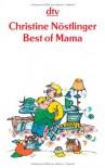 Best of Mama. Ausgewählte Geschichten. - Christine Nöstlinger