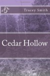 Cedar Hollow - Tracey Smith