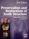 Preservation And Restoration Of Tooth Structure - Graham J. Mount, W.R. Hume