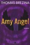 Amy Angel - Thomas Brezina