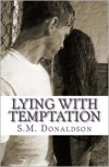 Lying With Temptation - S.M. Donaldson