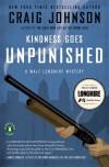 Kindness Goes Unpunished  - Craig Johnson