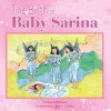 The Birth of Baby Sarina - Edna C. Polland