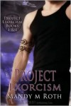 Project Exorcism - Mandy M. Roth