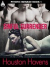 Sinful Surrender (Psychic Menage, #1) - Houston Havens