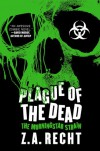 Plague of the Dead - Z.A. Recht