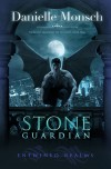 Stone Guardian (Entwined Realms) - Danielle Monsch