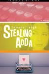 Stealing Adda: A Novel - Tamara Leigh, Mike Shamy, Jim Petersen