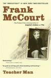 Teacher Man - Frank McCourt