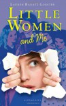 Little Women and Me - Lauren Baratz-Logsted