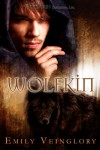 Wolfkin - Emily Veinglory